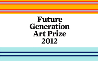 Future Generation Art Prize 2012